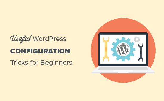 Useful WordPress configuration tricks