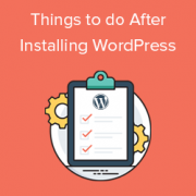 18 Most Important Things You Need to Do After Installing WordPress