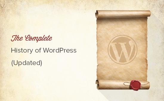 The complete history of WordPress (Updated)