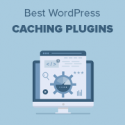 5 Best WordPress Caching Plugins to Speed Up Your Website (2021)
