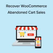 13 Ways to Recover WooCommerce Abandoned Cart Sales