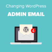 How to Change the WordPress Admin Email (3 Methods)