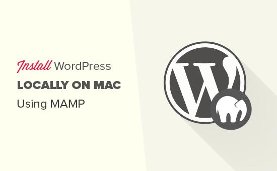Installing WordPress locally on Mac using MAMP