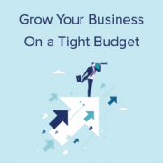 15 Tips to Grow Your Business Online (without A Lot of Money)