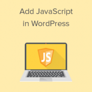 How to Easily Add JavaScript in WordPress Pages or Posts (3 Methods)