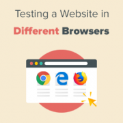 How to Test a WordPress Site in Different Browsers (Cross Browser Testing Made Easy)