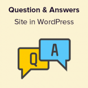How to Create A Question and Answers Site in WordPress