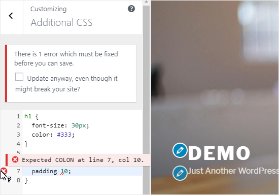 Add Custom CSS code to Additional CSS pane;
