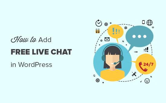 Adding free live chat in WordPress