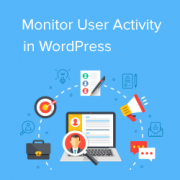 How to Monitor User Activity in WordPress with Security Audit Logs
