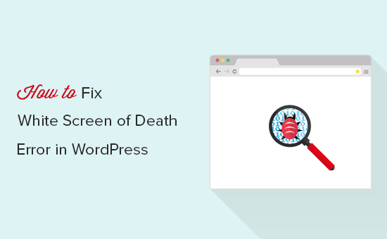 Fixing WordPress white screen of death error