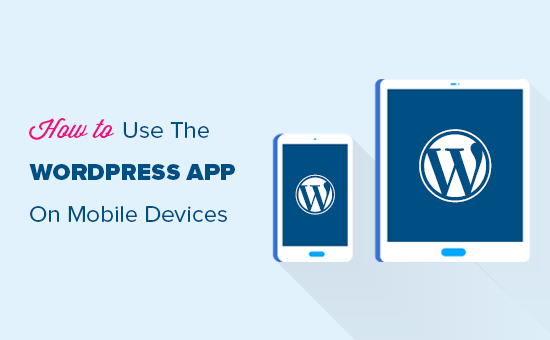 How to use the WordPress app on mobile devices