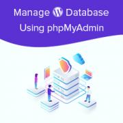 Beginner's Guide to WordPress Database Management with phpMyAdmin