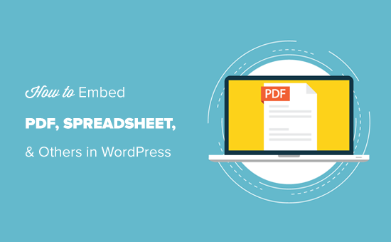 Embedding PDF, Spreadsheet and Others in WordPress Blog Posts