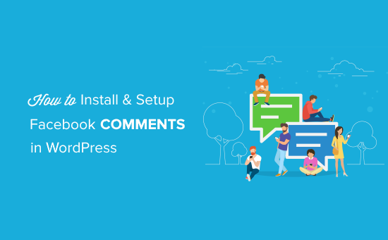 Install and Setup Facebook Comments in WordPress
