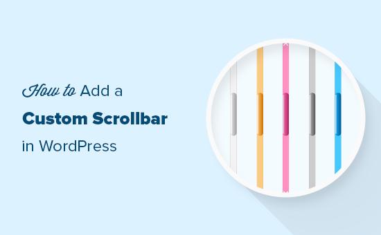Adding a custom scrollbar in WordPress