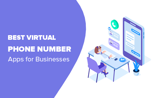 Best virtual phone number apps for businesses