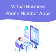 7 Best Virtual Business Phone Number Apps in 2021 (w/ Free Options)