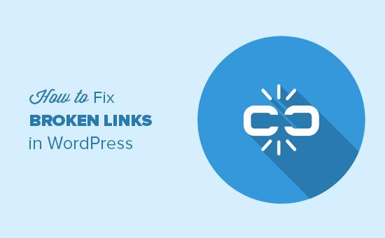 Finding and fixing broken links in WordPress