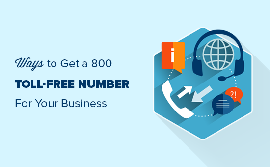 Ways to easily get a toll-free number for your business