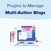 21 Plugins to Efficiently Manage WordPress Multi-Author Blogs