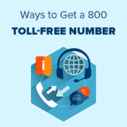 7 Ways to Get a 800 Toll-Free Number for Your Business in 2021