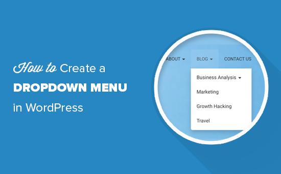 Creating a dropdown menu in WordPress