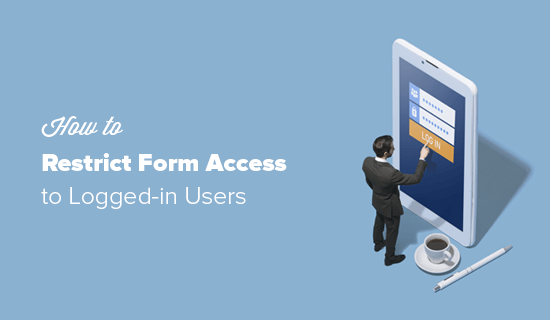 Restrict Form Access in WordPress