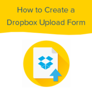 How to Create a Dropbox Upload Form in WordPress