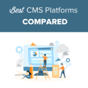 15 Best and Most Popular CMS Platforms in 2021 (Compared)
