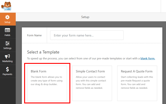 Selecting the Blank Form template