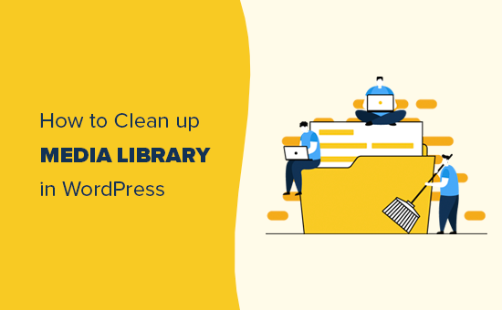 Cleaning up WordPress media library