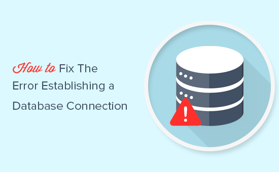 Fixing the database connection error in WordPress
