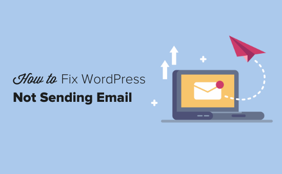 How to fix the WordPress not sending email issue