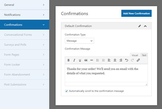 Creating a confirmation message that your customer will see after submitting the form