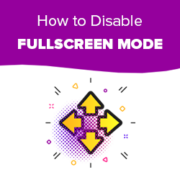 How to Disable Fullscreen Editor in WordPress