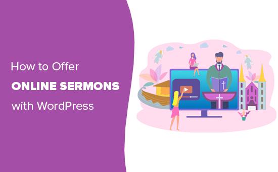 Offering online sermons on a church website