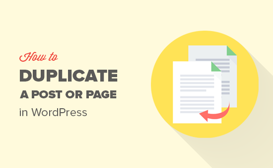 Easily duplicate a WordPress post or page