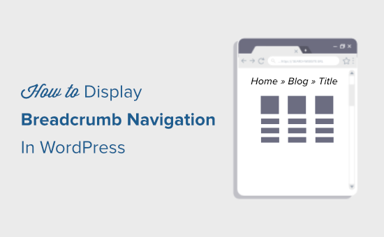 How to display breadcrumb navigation links in WordPress
