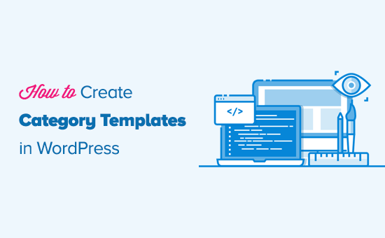 Creating category templates in WordPress