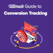 WordPress Conversion Tracking Made Simple: A Step-by-Step Guide