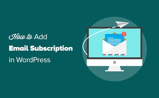 Adding email subscription to your WordPress blog