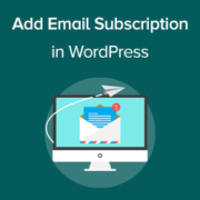 How to Add Email Subscriptions to Your WordPress Blog