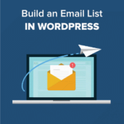 How to Build an Email List in WordPress – Email Marketing 101