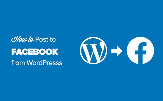 Automatically share WordPress posts to Facebook