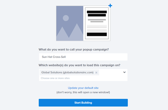 Name your cross-sell popup and click to start building