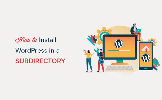 Installing WordPress in a subdirectory