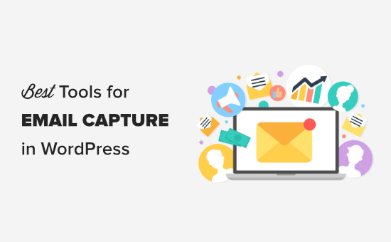 The best WordPress tools for email capture