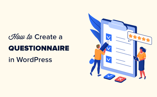 The easy way to create a questionnaire in WordPress