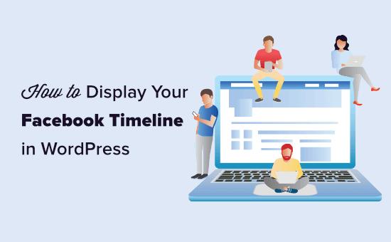 Displaying your Facebook timeline in WordPress